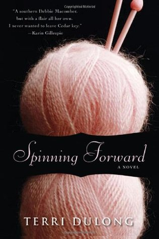 Spinning Forward by Terri DuLong