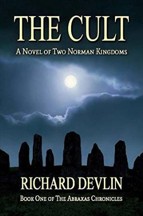 The Cult: A Novel of Two Norman Kingdoms