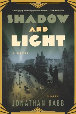 Shadow and Light by Jonathan Rabb