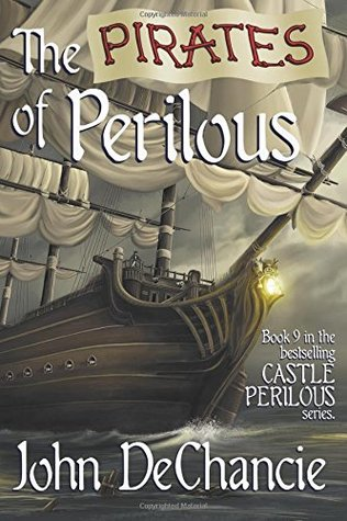 The Pirates of Perilous (Castle Perilous, #9)