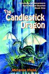 The Candlestick Dragon (Chronicles of Novarmere: Dark Wizard Quartet #1)