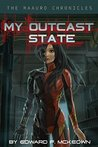 My Outcast State (The Maauro Chronicles Book 1)