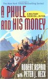 A Phule and His Money (Phule's Company, #3)