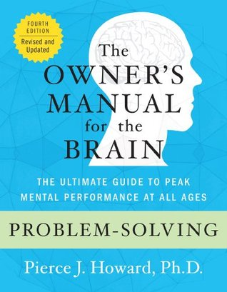 Problem-Solving: The Owner's Manual (Owner's Manual for the Brain)