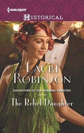 The Rebel Daughter (Daughters of the Roaring Twenties #3)