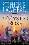 The Mystic Rose (The Celtic Crusades #3)