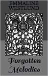 Forgotten Melodies (Something To Sing about Book 1)