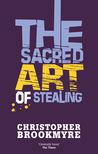 The Sacred Art of Stealing