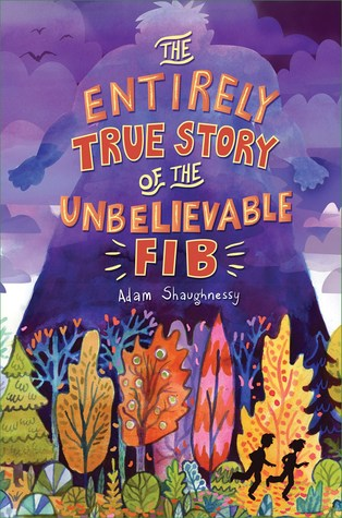 The Entirely True Story of the Unbelievable FIB - Books 1-2 - Adam Shaughnessy