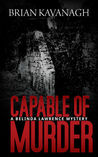 Capable of Murder (Belinda Lawrence Murder Mystery, #1)