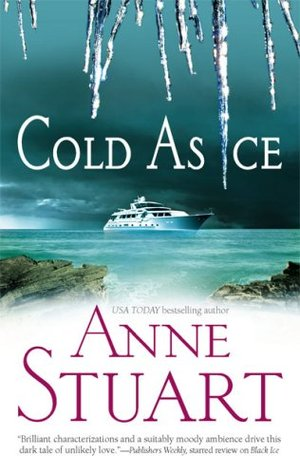 Cold As Ice by Anne Stuart