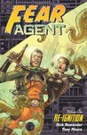 Fear Agent, Vol. 1: Re-Ignition