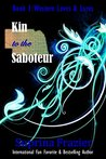 Kin to the Saboteur (Western Loves & Lures Book 1)