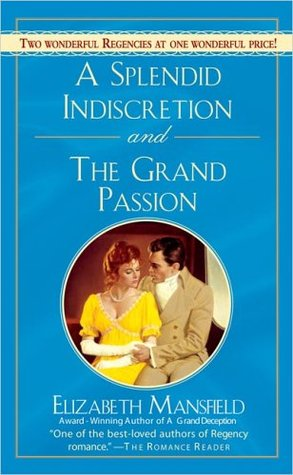 A Splendid Indiscretion and The Grand Passion