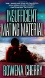 Insufficient Mating Material (God Princes of Tigron, #2)