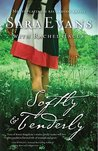 Softly and Tenderly (Songbird, #2)