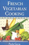 French Vegetarian Cooking (Evans Novel of the West)