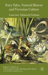 Fairy Tales, Natural History and Victorian Culture (Palgrave Studies in Nineteenth-Century Writing and Culture)