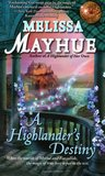 A Highlander's Destiny by Melissa Mayhue