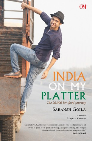 India On My Platter - The 20,000 km Food Journey