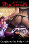 Step Secrets: Caught at the Strip Club (Taboo STEP Short)