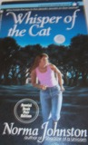 Whisper of the Cat by Norma Johnston