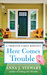 Here Comes Trouble (Tremayne Family, #2)