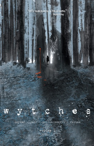 Wytches: Volume 1 (Wytches, #1)