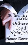 The Billionaire and the Delivery Boy 2: Night Job
