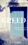 Greed (The Charity Deacon Investigations, #2)