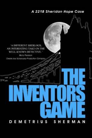 The Inventor's Game:    A   Sheridan Hope Case (Sheridan Hope Thrillers, #1)