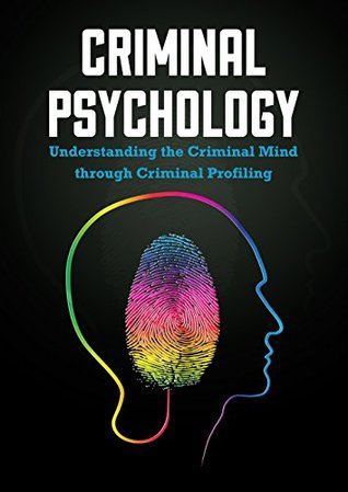 criminal psychology: understanding the criminal mind through, Human Body