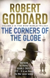 The Corners of the Globe (The Wide World - James Maxted, #2)