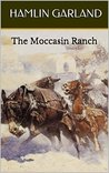 The Moccasin Ranch