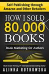HOW I SOLD 80,000...