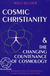 Cosmic Christianity & the Changing Countenance of Cosmology