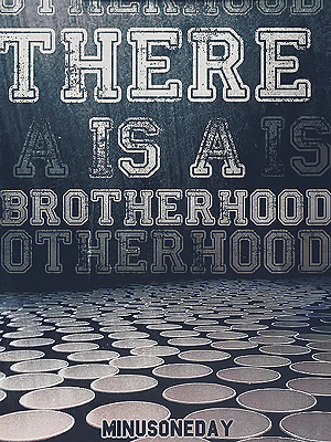 There is a Brotherhood (The Noble Tie That Binds, #1)