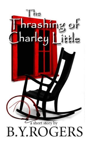 The Thrashing of Charley Little