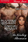 Tracking Ainsley (Highland Rescue, #1)