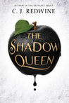 The Shadow Queen by C.J. Redwine