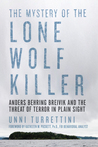The Mystery of the Lone Wolf Killer by Unni Turrettini