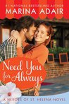 Need You for Always (Heroes of St. Helena, #2)