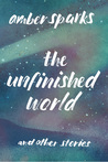 The Unfinished Wo...
