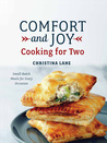Comfort and Joy: Cooking for Two