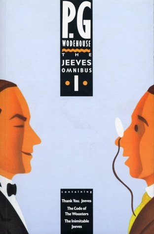 The Jeeves Omnibus Vol. 1 by P.G. Wodehouse