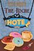 The Roche Hotel (Season One)