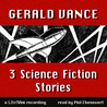 3 Science Fiction Stories by Gerald Vance