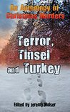 An Anthology of Christmas Murders - Terror, Tinsel and Turkey