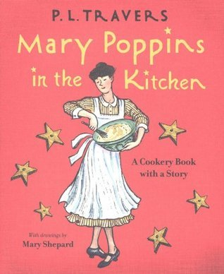 Mary Poppins in the Kitchen by P.L. Travers