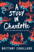 A Study in Charlotte (Charlotte Holmes, #1)